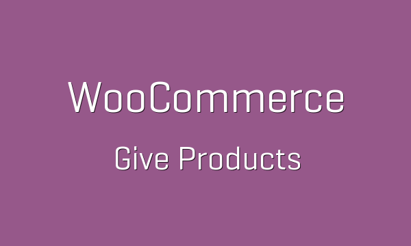 tp-105-woocommerce-give-products-600x360
