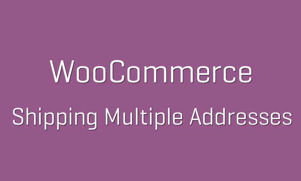 tp-198-woocommerce-shipping-multiple-addresses-600x360