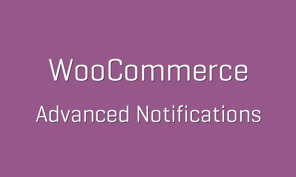 tp-43-woocommerce-advanced-notifications-600x360