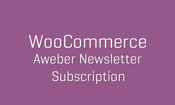 tp-56-woocommerce-aweber-newsletter-subscription-600x360