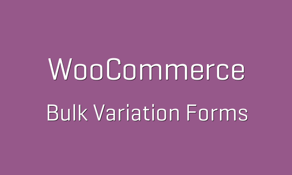tp-63-woocommerce-bulk-variation-forms-600x360