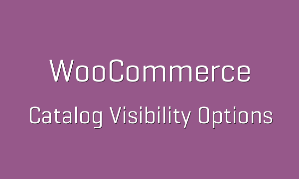 tp-69-woocommerce-catalog-visibility-options-600x360