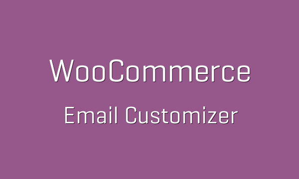 tp-92-woocommerce-email-customizer-600x360