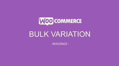 woocrack bulk variation