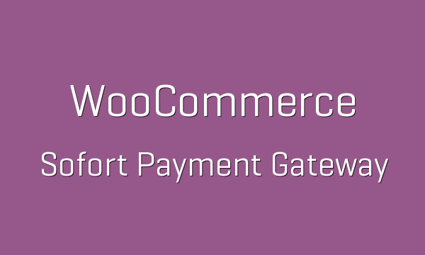 tp-205-woocommerce-sofort-payment-gateway-600x360