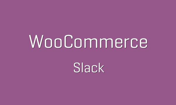 tp-201-woocommerce-slack-600x360
