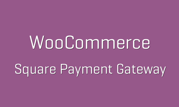 tp-2208-woocommerce-square-payment-gateway-600x360