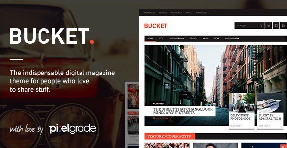 BUCKET - A Digital Magazine Style WordPress Theme