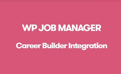 WP Job Manager Career Builder Integration Addon 1 0 5