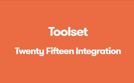 Toolset Twenty Fifteen Integration