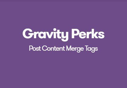 Gravity Perks Post Content Merge Tags