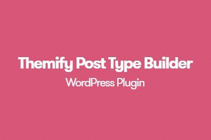 Themify Post Type Builder WordPress Plugin